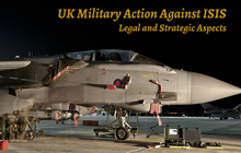UK Military Action against ISIS: Legal and Strategic Aspects