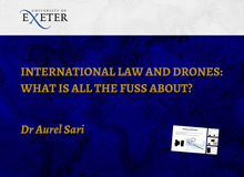 International Law and Drone Warfare: What is all the Fuss About?